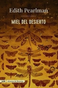 Miel del desierto - Pearlman, Edith