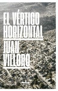 El vértigo horizontal - Villoro, Juan