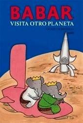 Libro: Babar Visita Otro Planeta - Brunhoff, Laurent De