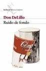 Libro: Ruido de fondo - Delillo, Don