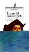 Libro: Ocaso del Gran Navegante, El '. Tercer libro de la trilogía 'Los viajes de Colón'' - Villanes Cairo, Carlos: