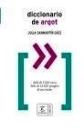 Libro: Diccionario de Argot - Sanmartin Saez, Julia: