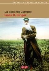 Libro: La Casa de Jampol - Singer, Isaac Bashevis