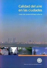 Libro: Calidad del Aire en las Ciudades: Clave de Sostenibilidad Urbana - Vvaa