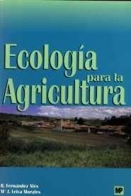 Libro: Ecologia para la Agricultura - R.Fernandez Ales Y M J.Leiva Morales