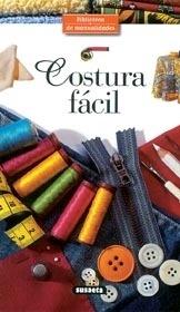 Libro: Costura Facil                  Bima - Susaeta
