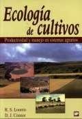 Libro: Ecologia de Cultivos - Loomis, Roger Sherman: