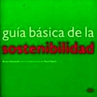 Libro: Guia Basica de la Sostenibilidad - Edwars, Brian