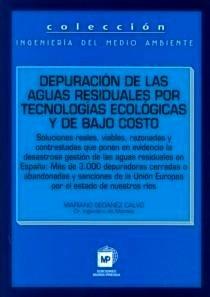 Libro: Depuración de las Augas Residuales por Tecnologías Ecológicas y de bajo Coste - Seoanez Calvo, Mariano: