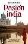 Libro: Pasión India - Moro, Javier