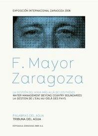 Libro: La Gestión del Agua Más Allá de los Paises. (Texto en Español, Francés e Inglés) - Mayor Zaragoza, Federico