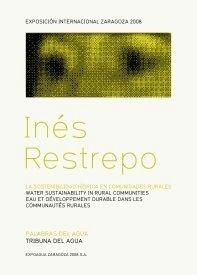 Libro: La Sostenibilidad Hídrica en Comunidades Rurales. (Texto en Español, Francés e Inglés) - Restrepo, Laura