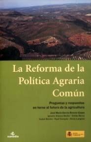 Libro: Reforma de la Pol�tica Agraria Com�n: Preguntas y Respuestas  en Torno al Futuro 'Preguntas y Respuestas en Torno al Futuro de la Agricultura' - Garcia, J.