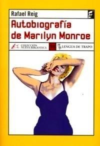 Libro: Autobiografía de Marilyn Monroe - Reig, Rafael