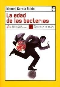 Libro: Edad de las Bacterias, La - Garcia Rubio, Manuel