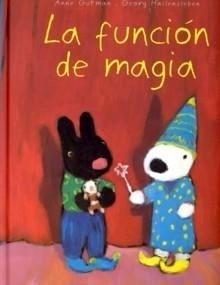 Libro: Función de Magia, La - Gutman, Anne