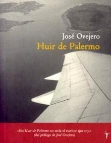 Libro: Huir de Palermo - Ovejero, Jose