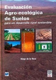 Libro: Evaluacion Agro-Ecologica de Suelos - De La Rosa, Diego