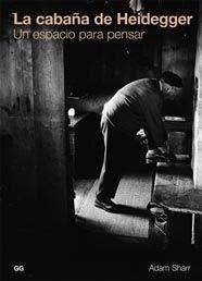 Libro: La Cabaña de Heidegger - Sharr, Adam