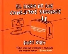 Libro: Libro de los Conejitos Suicidas, El - Riley, Andy