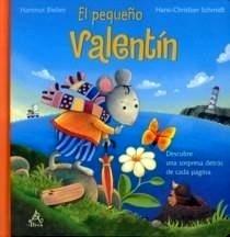 Libro: Pequeño Valentín, El - Schmidt, Hans-Christian