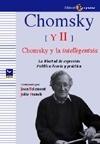 Libro: Chomsky II - Chomsky y la intelligentsia 'LA LIBERTAD DE EXPRESION POLITICA: TEORIA Y PRACTICA' - Jean Bricmont y Julie Franck (Coord.)