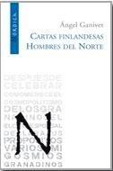 Libro: Cartas Finlandesas / Hombres del Norte - Ganivet, Angel