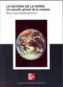 Libro: La historia de la tierra: un estudio global de la materia - MEDIAVILLA