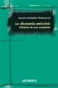 Libro: La Dicotomía Emic/Etic - Gonzalez Echevarria, Aurora