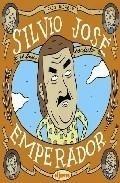 Libro: Silvio Jose, Emperador - Alcázar, Paco