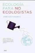 Libro: Ecología para no Ecologistas - Gallego García, José Luis