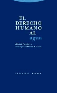 Libro: Derecho Humano al Agua, El - García, Aniza