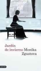 Libro: Jardín de invierno - Zgustova, Monika