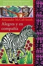 Libro: Alegres y en Compañia - Mccall Smith, Alexander