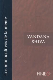 Libro: Los Monocultivos de la Mente - Shiva, Vandana