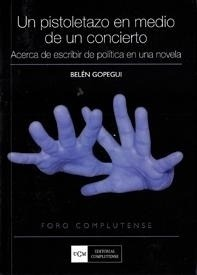 Libro: Un Pistoletazo en Medio de un Concierto - Gopegui, Belen