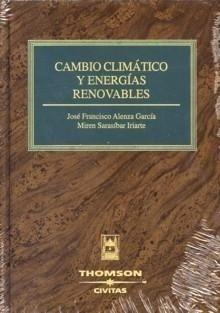Libro: Cambio Climático y Energías Renovables - Alenza García, José Francisco