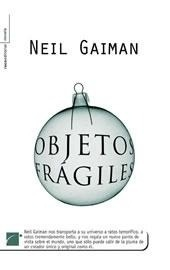 Libro: Objetos Frágiles - Gaiman, Neil