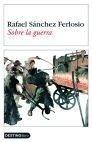 Libro: Sobre la Guerra - Sanchez Ferlosio, Rafael