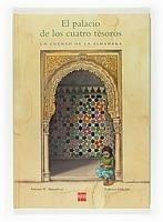 Libro: Palacio de los Cuatro Tesoros, El 'Un Cuento de la Alhambra' - Rodriguez Almodovar, Antonio