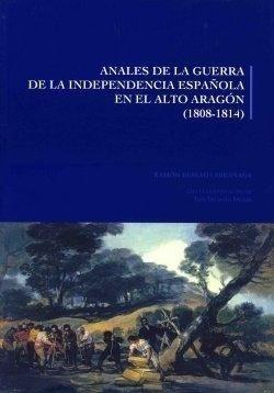 Libro: Anales de la Guerra de la Independencia Española en el Alto Aragón (1808-1814) - Guirao Larrañaga, Ramon