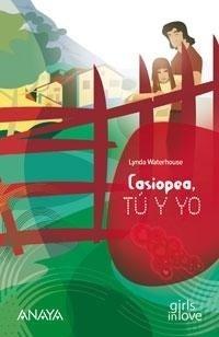 Libro: Casiopea, Tú y Yo - Waterhouse, Lynda