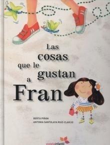 Libro: Cosas que le Gustan a Fran, Las - Piñán, Berta