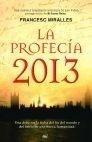 Libro: La Profecia 2013 - Miralles, Francesc