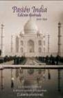 Libro: Pasión India, La - Moro, Javier
