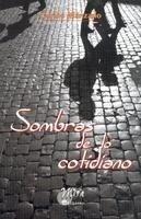 Libro: Sombras de lo Cotidiano - Manzano, Carlos