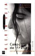 Libro: Campos de fresas - Sierra I Fabra, Jordi