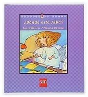 Libro: Donde Esta Alba? -Cuentos de Ahora- /Sm - Gallego Garcia, Laura