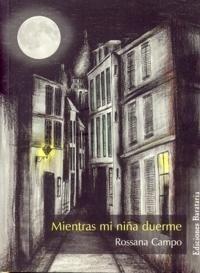 Libro: Mientras mi Niña Duerme. - Campo, Rossana