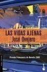 Libro: Vidas Ajenas, Las - Ovejero, Jose